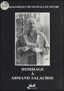 Hommage à Armand Salacrou-Bibliothèque Municipale