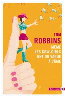 Même les cow-girls ont du vague à l'âme-Tom Robbins