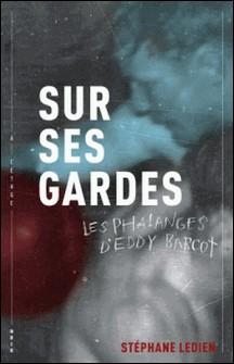 Les phalanges d'Eddy Barcot-Stéphane Ledien