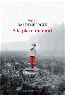 A la place du mort-Paul Baldenberger