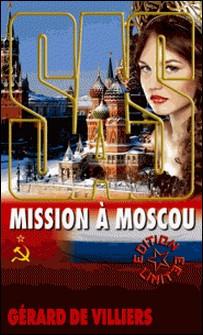 SAS 99 Mission à Moscou-Gérard de Villiers