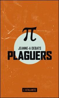 Plaguers-Jeanne-A Debats