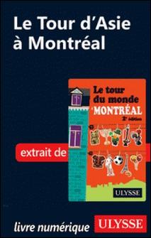 Le Tour d'Asie à Montréal-Linda Aïnouche