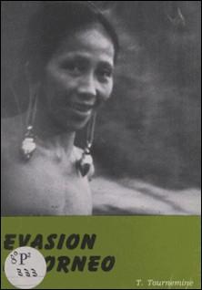 Évasion à Bornéo-Thérèse Tournemine