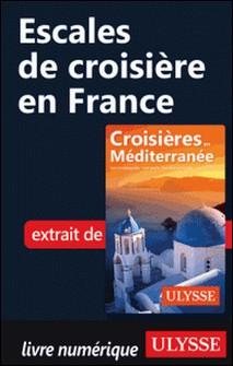Escales de croisière en France-Collectif