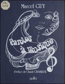 Paroles à musique-Marcel Guy