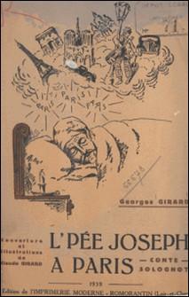 L'Pée Joseph à Paris - Conte solognot-Georges Girard , Claude Girard