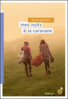 Mes nuits à la caravane-Sylvie Deshors