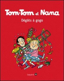 Tom-Tom et Nana - Tome 23- Dégâts à gogo !-Evelyne Passegand-Reberg , Evelyne Passegand-Reberg