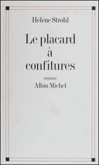 Le placard à confitures-Hélène Strohl