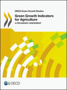 Gren growth indicators for agriculture - A preliminary assessment-OCDE
