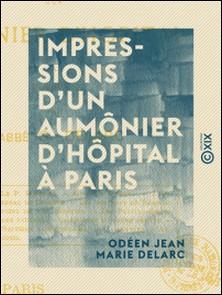 Impressions d'un aumônier d'hôpital à Paris-Odéen Jean Marie Delarc