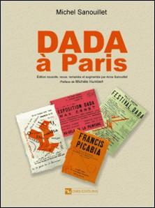Dada à Paris-Michel Sanouillet