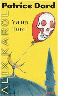 Alix Karol 9 Y'a un Turc !-auteur