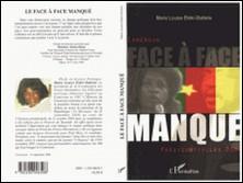 Face-à-face manqué - Cameroun Présidentielles 2004-Marie-Louise Eteki-Otabela