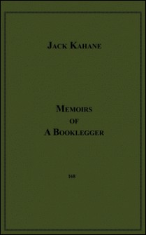 Memoirs Of A Booklegger-Jack Kahane