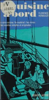 La cuisine à bord-Florence Herbulot , André Collot , J.-J. Herbulot