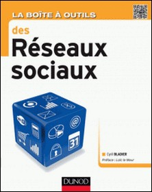 La Boîte à outils des réseaux sociaux-Cyril Bladier