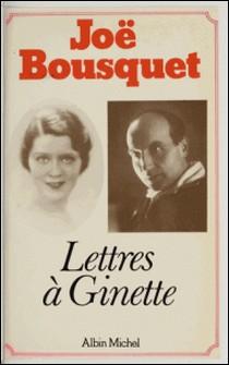 Lettres à Ginette - [1930-1950]-Bousquet