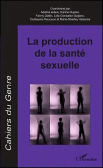 Cahiers du genre N° 60/2016-Adeline Adam , Karine Duplan , Fanny Gallot , Lola Gonzalez-Quijano
