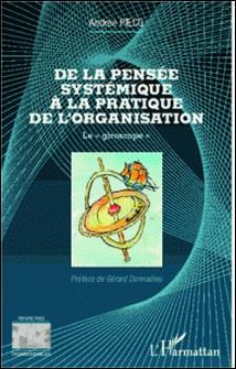 De la pensée systémique à la pratique de l'organisation - Le giroscope-Andrée Piecq