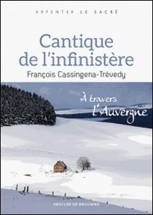 Cantique de l'infinistère - À travers l'Auvergne-auteur