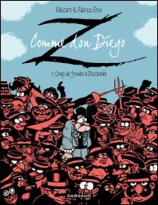 Z comme Don Diego Tome 1-Fabcaro , Fabrice Erre