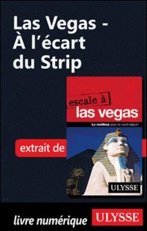 Las Vegas - A l'écart du Strip-Alain Legault