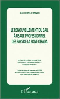 Le renouvellement du bail à usage professionnel des pays de la zone OHADA-Eric Dibas-Franck