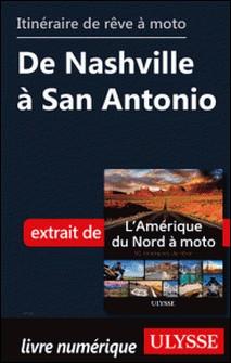 Itinéraire de rêve à moto - De Nashville à San Antonio-Collectif