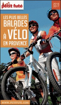 Petit Futé Les plus belles balades à vélo en Provence-Petit Futé