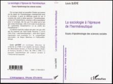 LA SOCIOLOGIE A L'EPREUVE DE L'HERMENEUTIQUE. Essais d'épistémologie des sciences sociales-Louis Quéré
