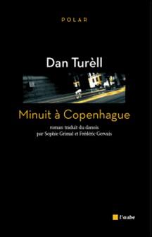 Minuit à Copenhague-Dan Turèll
