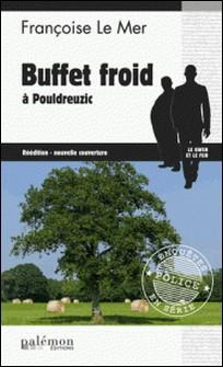 Buffet froid à Pouldreuzic - Thriller en pays breton-Françoise Le Mer