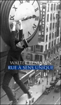 Rue à sens unique-Walter Benjamin