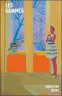 Les gammes-Christine Daffe