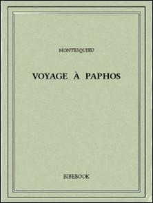 Voyage à Paphos-Charles-Louis de Secondat Montesquieu