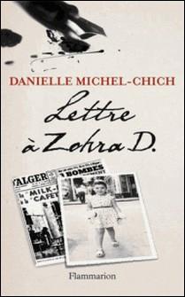 Lettre à Zohra D.-Danielle Michel-Chich