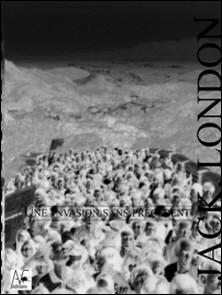 Une Invasion sans précédent-Jack London