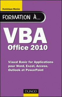 Formation à VBA Office 2010 - pour Word, Excel, Access, Outlook et PowerPoint-auteur