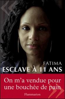 Esclave à 11 ans-Fatima