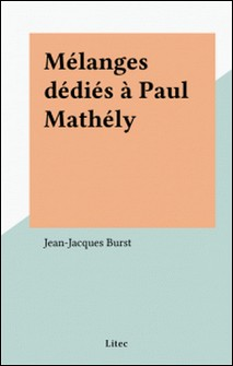 MELANGES DEDIES A PAUL MATHELY-Collectif