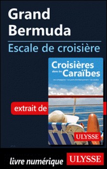 Grand Bermuda - Escale de croisière-Collectif