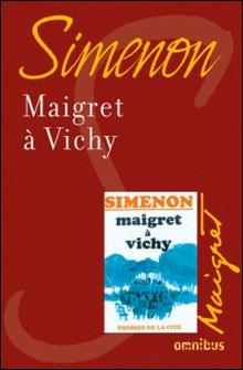 Maigret à Vichy-Georges Simenon