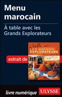 A table avec les grands explorateurs - Menu Marocain-Andrée Lapointe