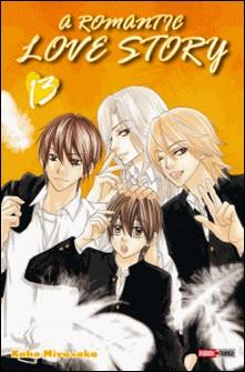 A romantic love story T13-Kaho Miyasaka