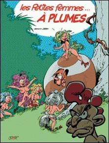 Les petites femmes - Tome 2 - Les petites femmes à plumes-Pierre Seron