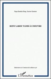 Itinéraires et contacts de cultures N° 40/2007-Papa Samba Diop , Xavier Garnier