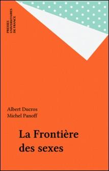 La frontière des sexes-M Panof , A Ducros
