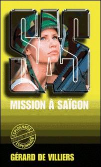 SAS 20 Mission à Saigon-Gérard de Villiers